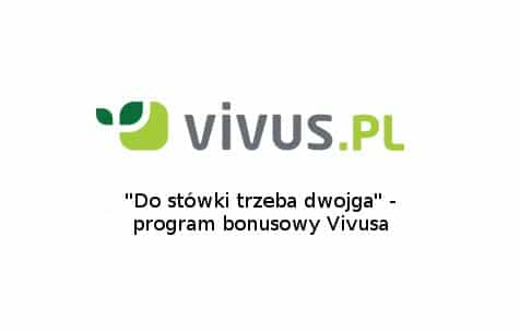 Program bonusowy Vivusa
