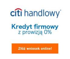 Citi Handlowy - kredyt firmowy banner