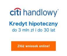 Citi Handlowy - kredyt hipoteczny