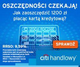 Citi - karta kredytowa w promocji - 1200 zł rocznie