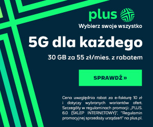 plus.pl 300x250 banner - 5G dla każdego - 30GB